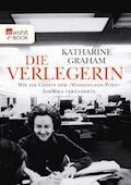 Die Verlegerin - Katharine Graham - E-Book