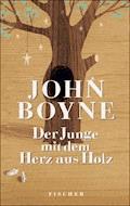 Der Junge mit dem Herz aus Holz - John Boyne - E-Book
