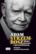 Między prawem i sprawiedliwością - Adam Strzembosz, Stanisław Zakroczymski - ebook