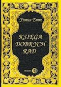 Księga dobrych rad - Yunus Emre - ebook