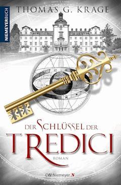 Der Schlüssel der Tredici - Thomas G. Krage - E-Book