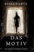 Das Motiv (Ein Avery Black Mystery—Buch 1) - Blake Pierce - E-Book