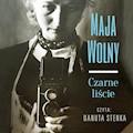 Czarne liście - Maja Wolny - audiobook