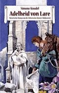 Adelheid von Lare - Simone Knodel - E-Book