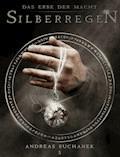 Das Erbe der Macht - Band 5: Silberregen - Andreas Suchanek - E-Book
