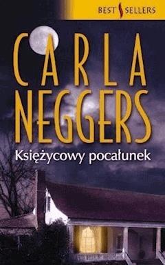 Księżycowy Pocałunek - Carla Neggers - ebook