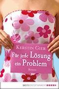 Für jede Lösung ein Problem - Kerstin Gier - E-Book