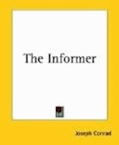 The Informer - Joseph Conrad - ebook