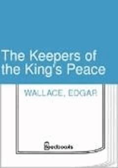 The Keepers of the King's Peace - Edgar Wallace - ebook