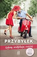 Kobiety wzdychają częściej - Agata Przybyłek - ebook