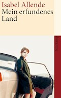 Mein erfundenes Land - Isabel Allende - E-Book