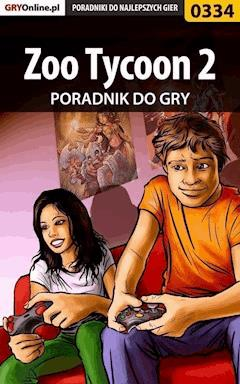 Zoo Tycoon 2 - poradnik do gry - Krzysztof Gonciarz - ebook