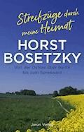 Streifzüge durch meine Heimat - Horst Bosetzky - E-Book