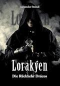 Lorakýen - Alexander Steindl - E-Book