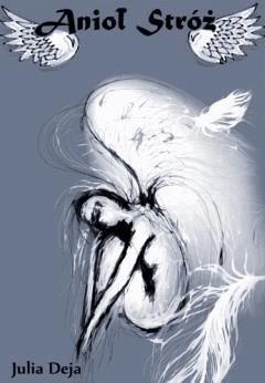 Anioł Stróż - Julia Deja - ebook