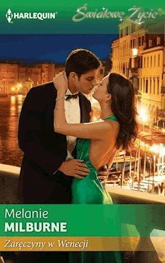 Zaręczyny w Wenecji - Melanie Milburne - ebook