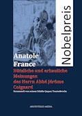 Nützliche und erbauliche Meinungen des Herrn Abbé Jérôme Coignard - Anatole France - E-Book