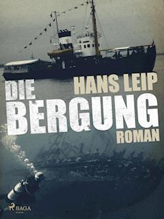 Die Bergung - Hans Leip - E-Book