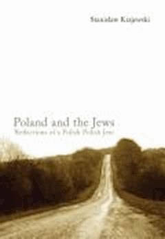Poland and the Jews: Reflections of a Polish Polish Jew - Stanisław Krajewski - ebook