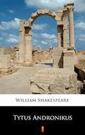 Tytus Andronikus - William Shakespeare - ebook