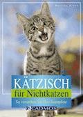 Kätzisch für Nichtkatzen - Martina Braun - E-Book