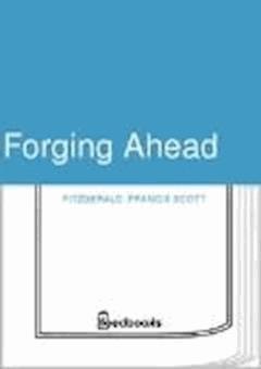 Forging Ahead - Francis Scott Fitzgerald - ebook