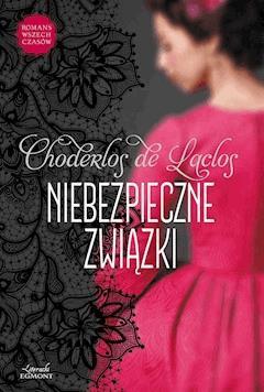 Niebezpieczne związki - Pierre Choderlos de Laclos - ebook