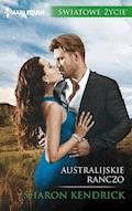 Australijskie ranczo - Sharon Kendrick - ebook
