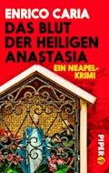 Das Blut der heiligen Anastasia - Enrico Caria - E-Book