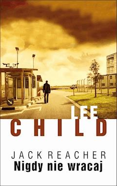 Nigdy nie wracaj - Lee Child - ebook