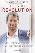 Die stille Revolution - Bodo Janssen - E-Book