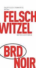 BRD Noir - Frank Witzel - E-Book