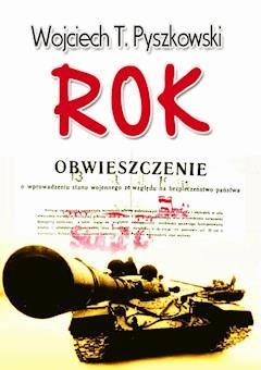 Rok - Wojciech T. Pyszkowski - ebook
