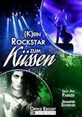 (K)ein Rockstar zum Küssen - Lilly An Parker - E-Book