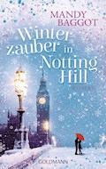 Winterzauber in Notting Hill - Mandy Baggot - E-Book