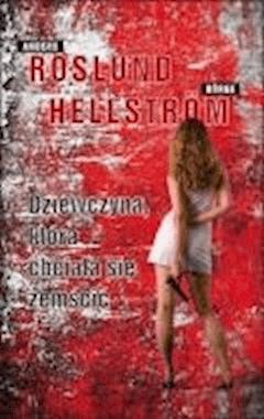 Dziewczyna, która chciała się zemścić  - Anders Roslund, Börge Hellström - ebook