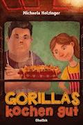 Gorillas kochen gut - Michaela Holzinger - E-Book