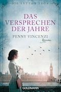 Das Versprechen der Jahre - Penny Vincenzi - E-Book