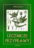 Lecznicze przyprawy - Andrzej Sarwa - ebook