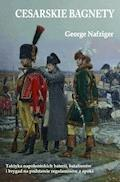 Cesarskie bagnety - George Nafziger - ebook