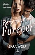 Remember Me Forever - Sara Wolf - ebook