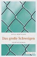 Das große Schweigen - Katja Montejano - E-Book