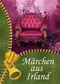 Märchen aus Irland - irische Erzählungen, Geschichten und Elfenmärchen - Ausgesuchte Volkssagen (Illustrierte Ausgabe) - Karl Knortz - E-Book