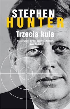 Trzecia kula - Stephen Hunter - ebook