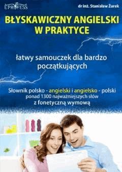 Błyskawiczny Angielski w Praktyce - Stanisław Żurek - ebook
