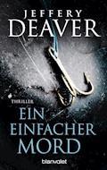 Ein einfacher Mord - Jeffery Deaver - E-Book