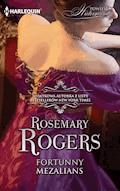 Fortunny mezalians - Rosemary Rogers - ebook