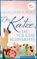 Die Katze, die für Käse schwärmte - Band 18 - Lilian Jackson Braun - E-Book