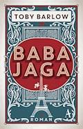 Baba Jaga - Toby Barlow - E-Book