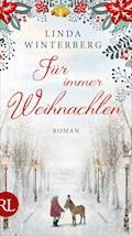 Für immer Weihnachten - Linda Winterberg - E-Book